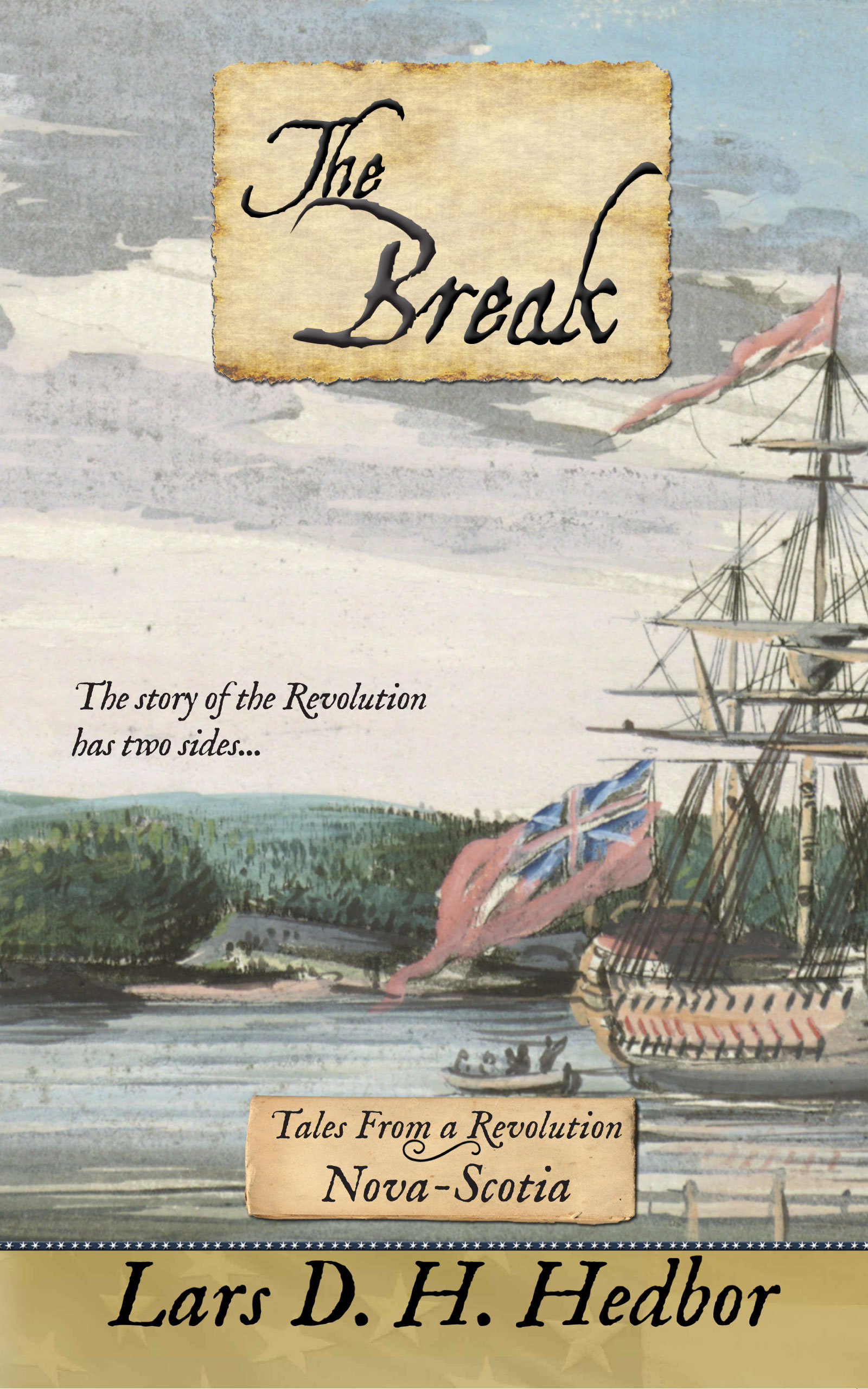 Cover image for The Break: Tales From a Revolution - Nova-Scotia