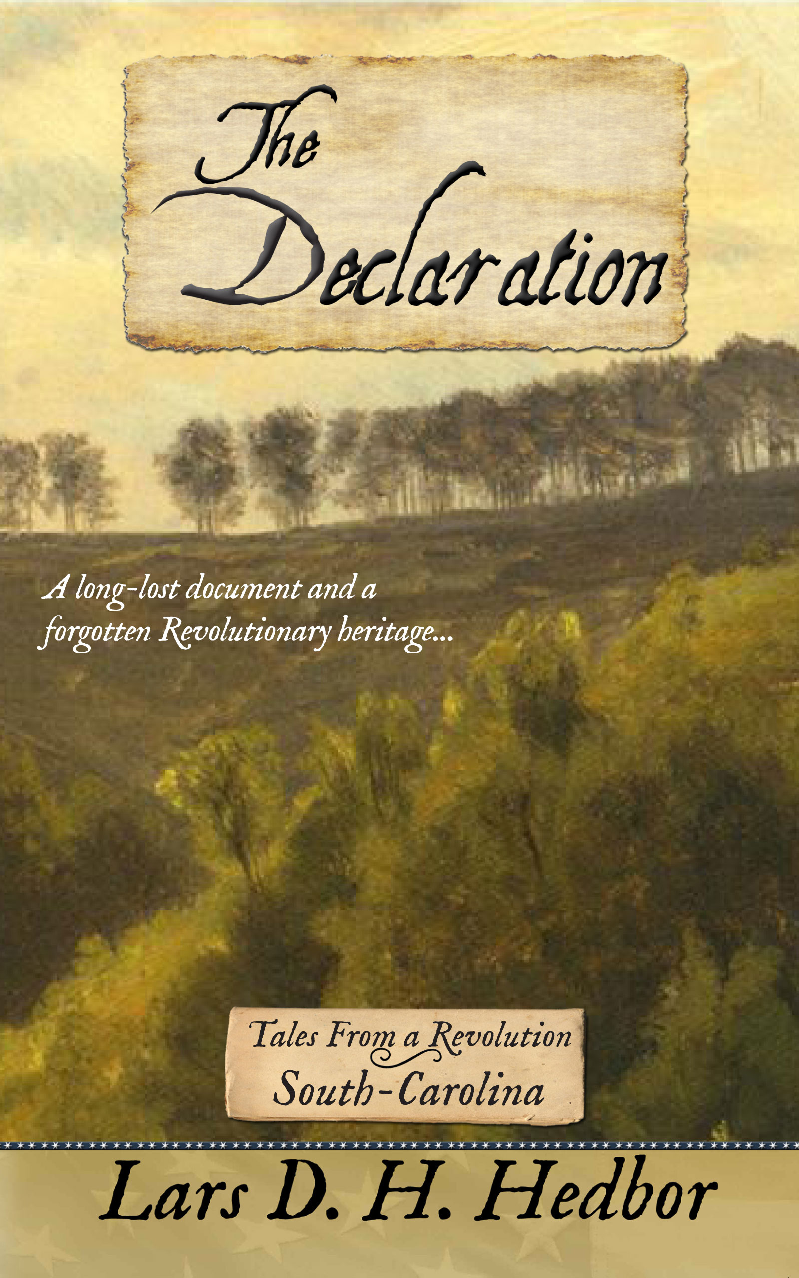 Cover image for The Declaration: Tales From a Revolution - South-Carolina