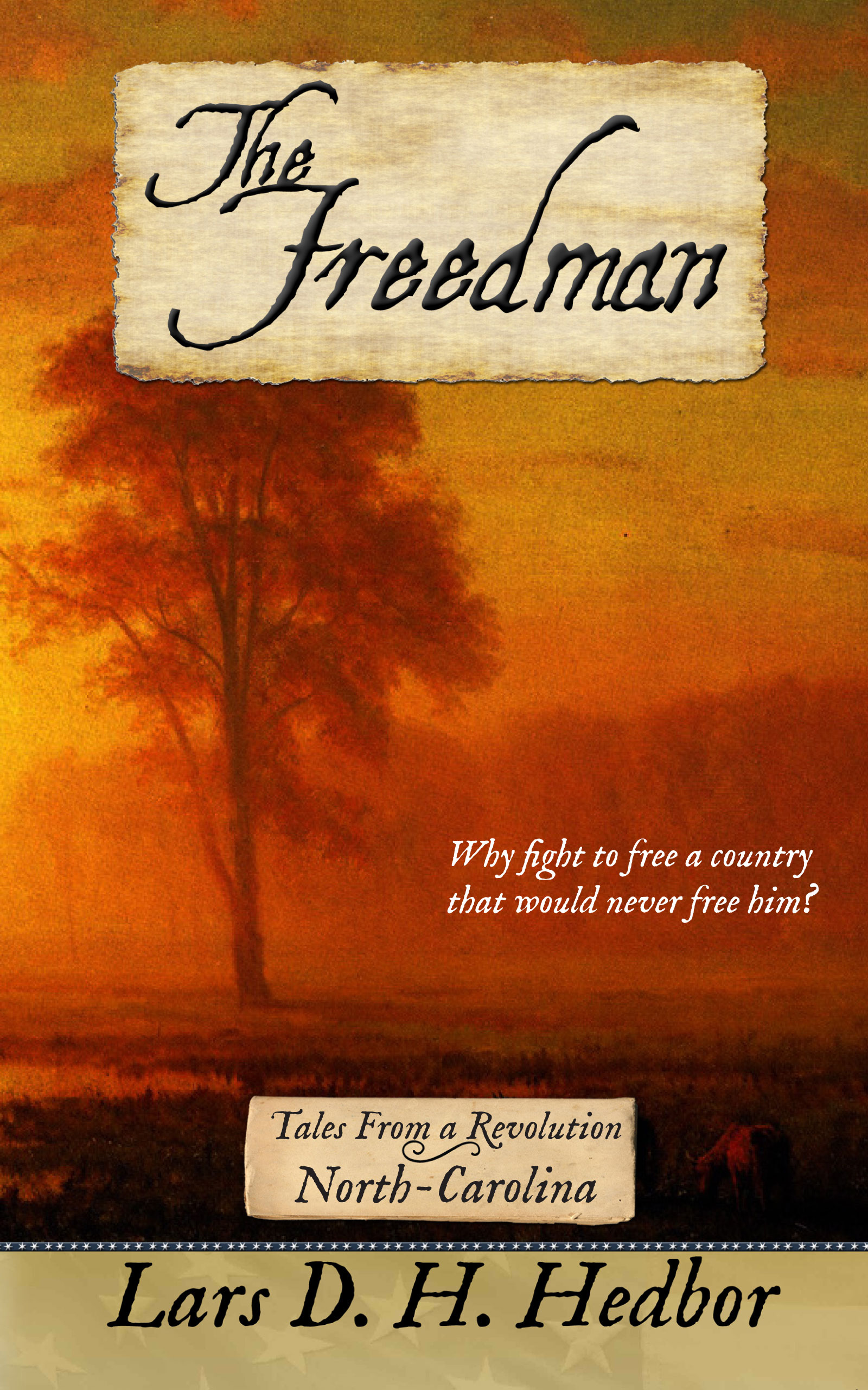 Cover image for The Freedman: Tales From a Revolution - North-Carolina