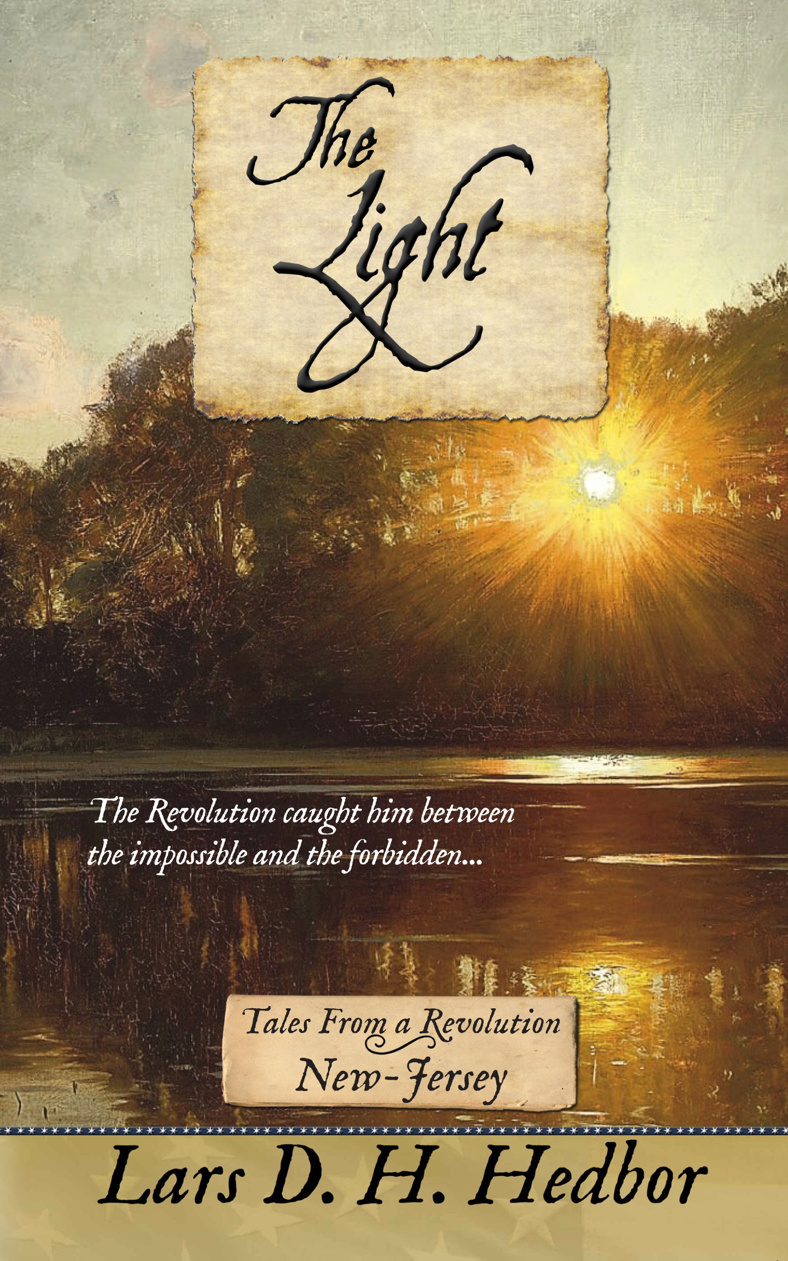 Cover image for The Light: Tales From a Revolution - New-Jersey