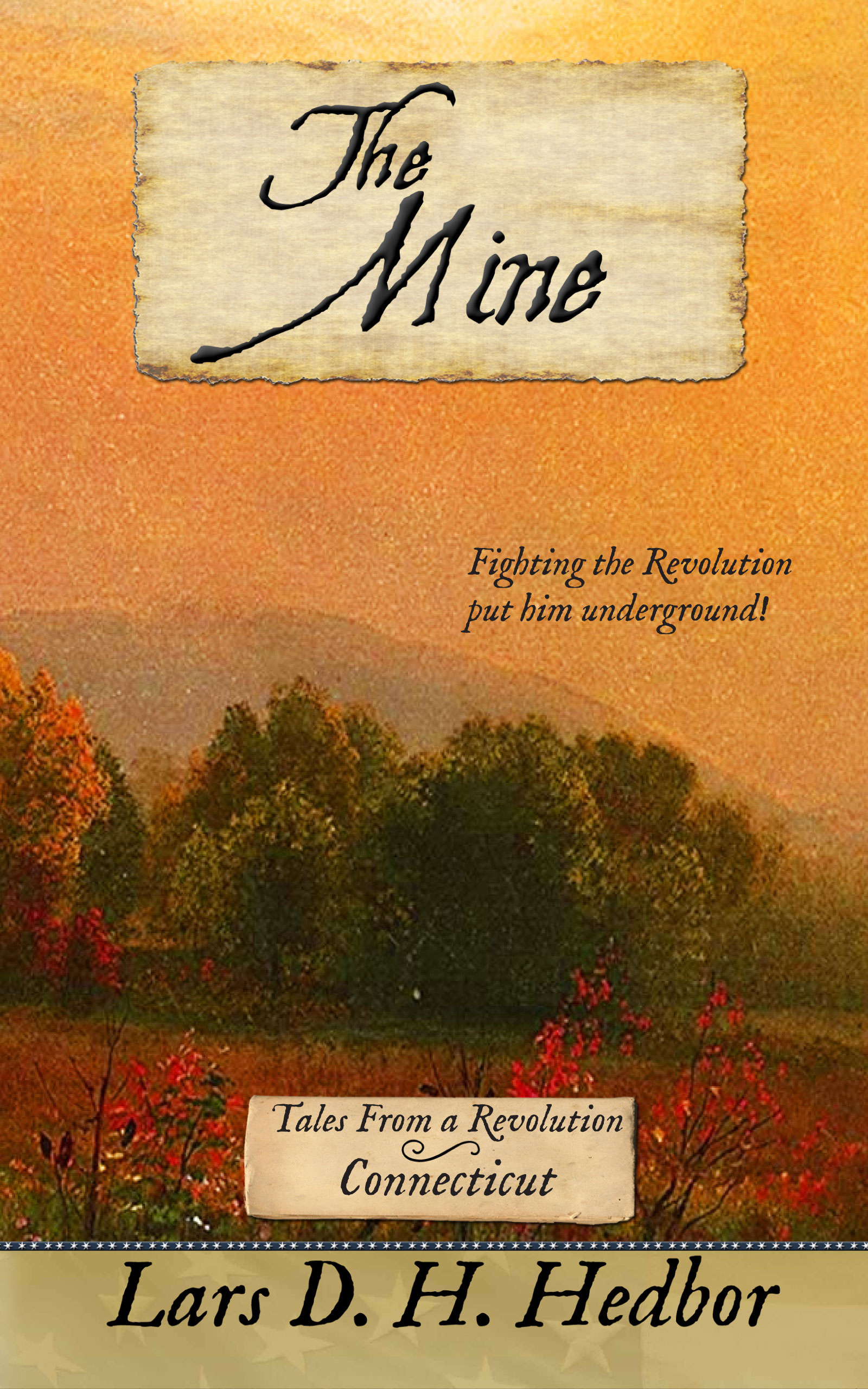 Cover image for The Mine: Tales From a Revolution - Connecticut