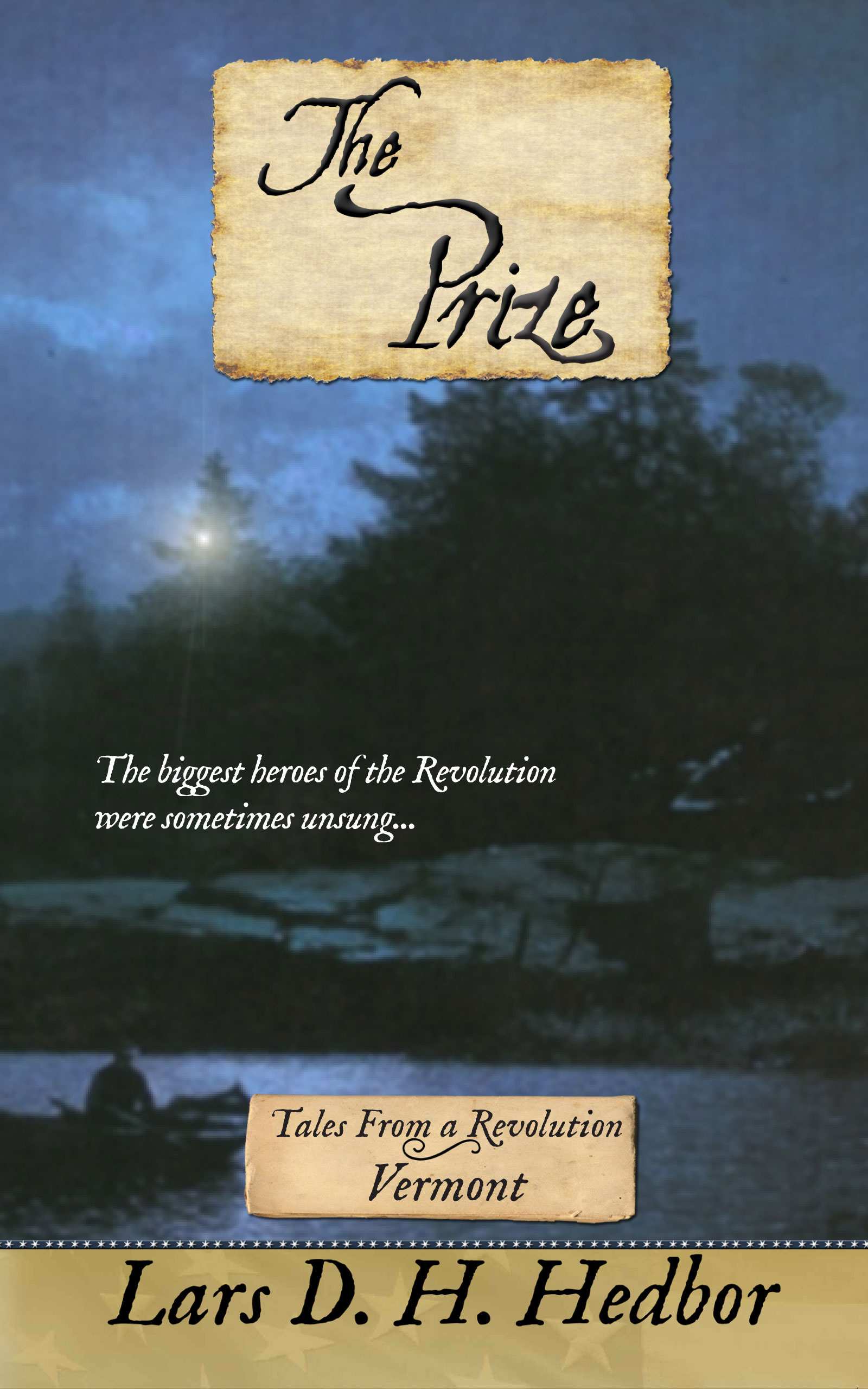 Cover image for The Prize: Tales From a Revolution - Vermont