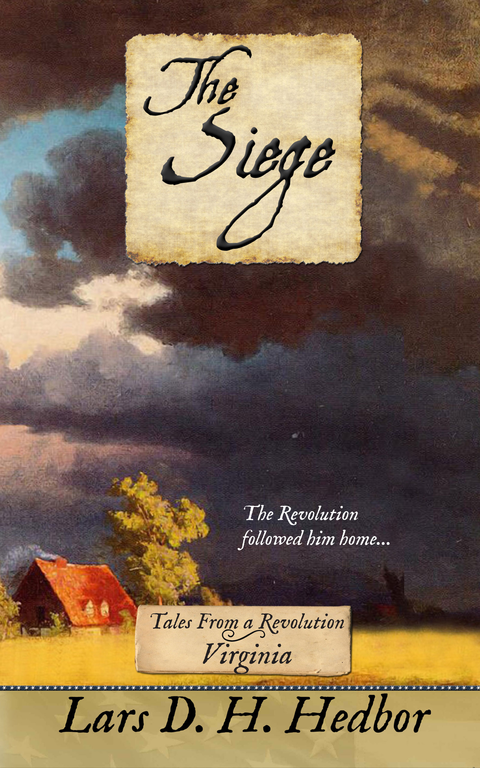 Cover image for The Siege: Tales From a Revolution - Virginia