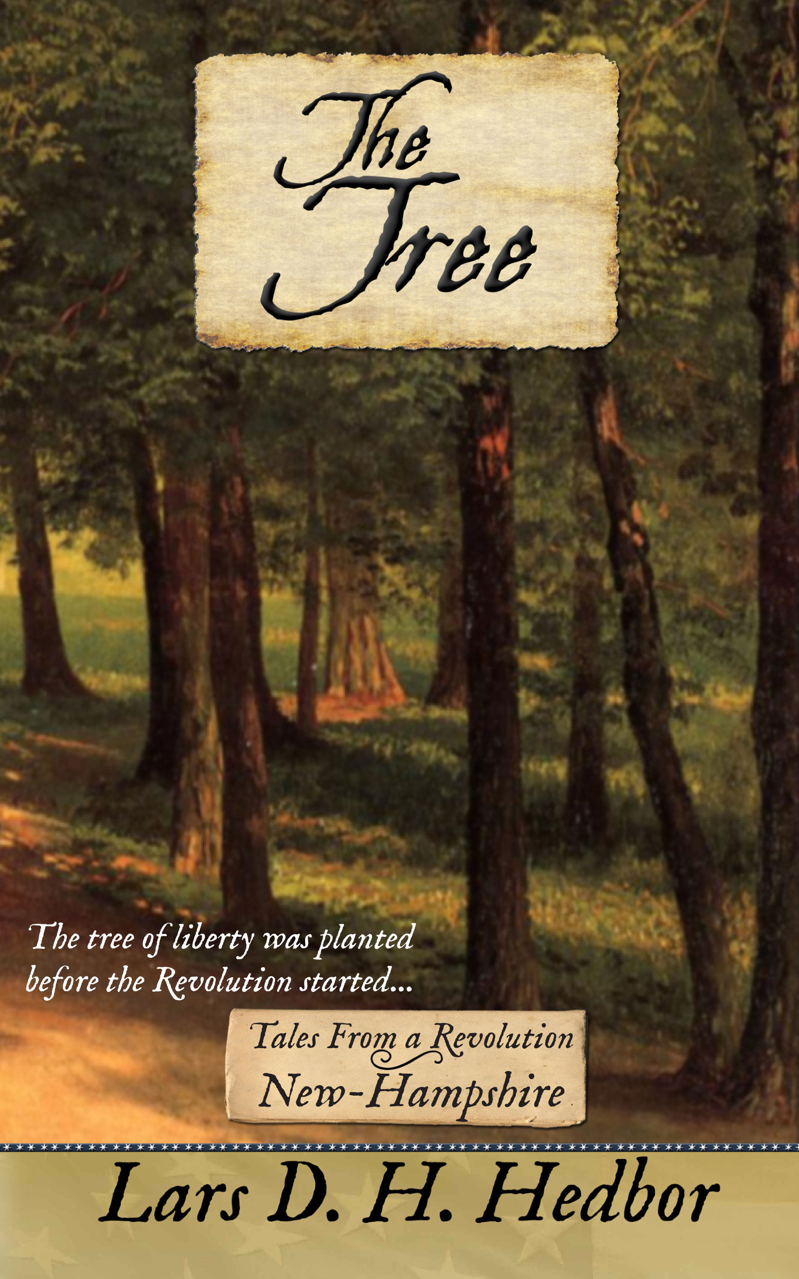 Cover image for The Tree: Tales From a Revolution - New-Hampshire