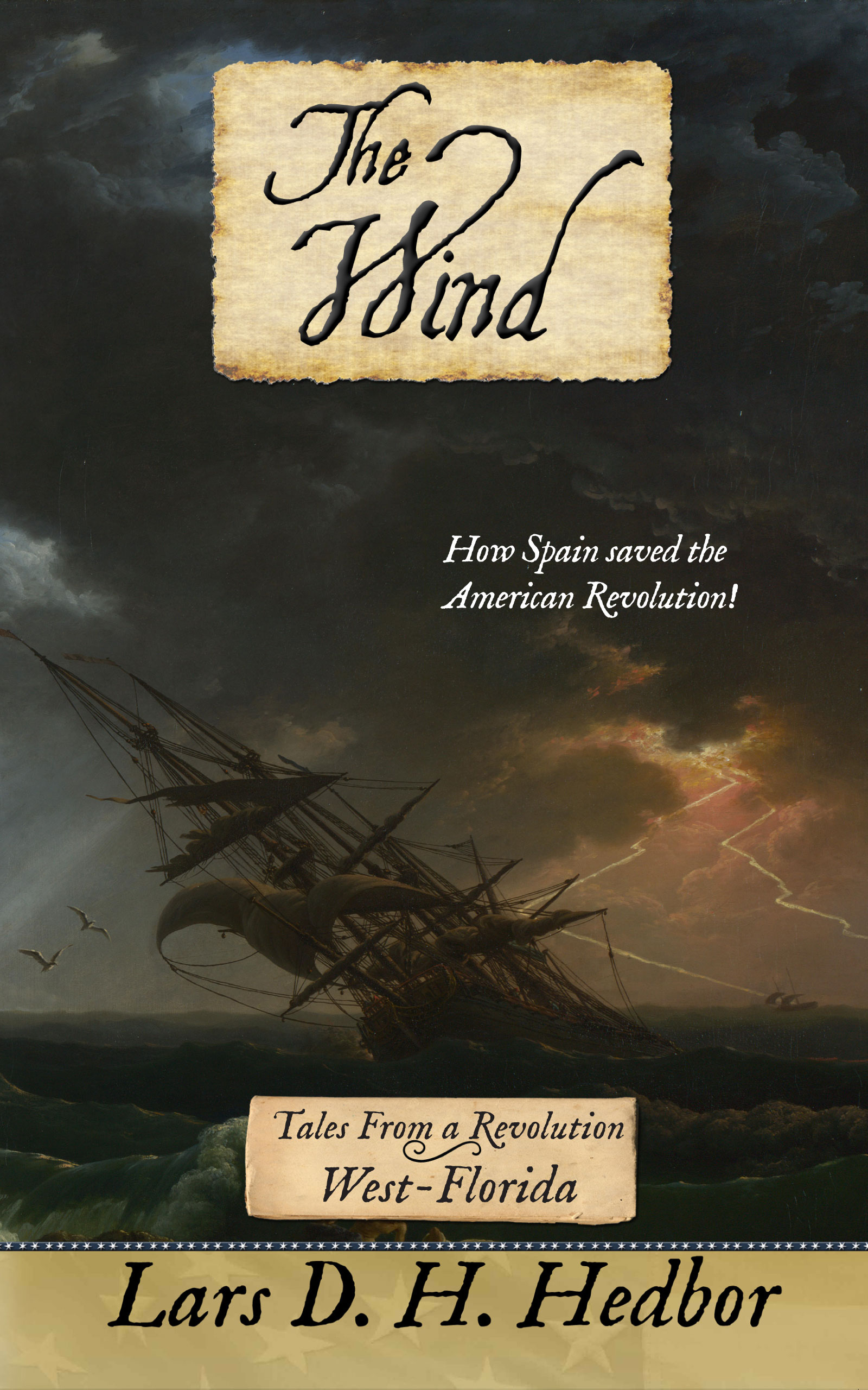 Cover image for The Wind: Tales From a Revolution - West-Florida
