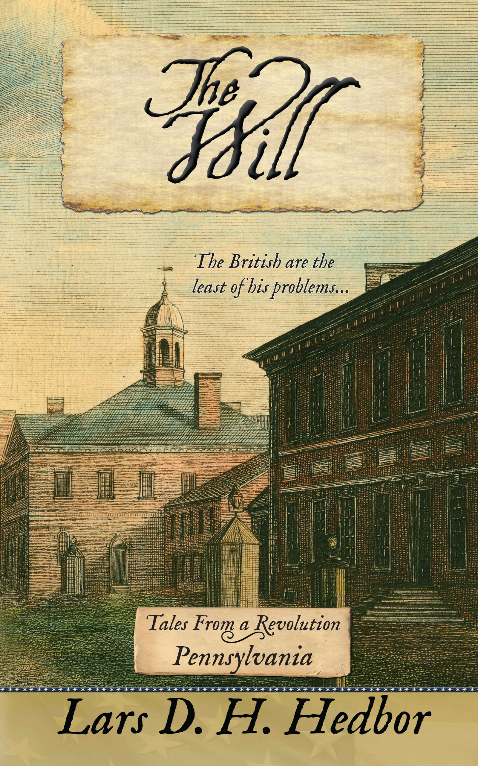 The Will: Tales From a Revolution - Pennsylvania